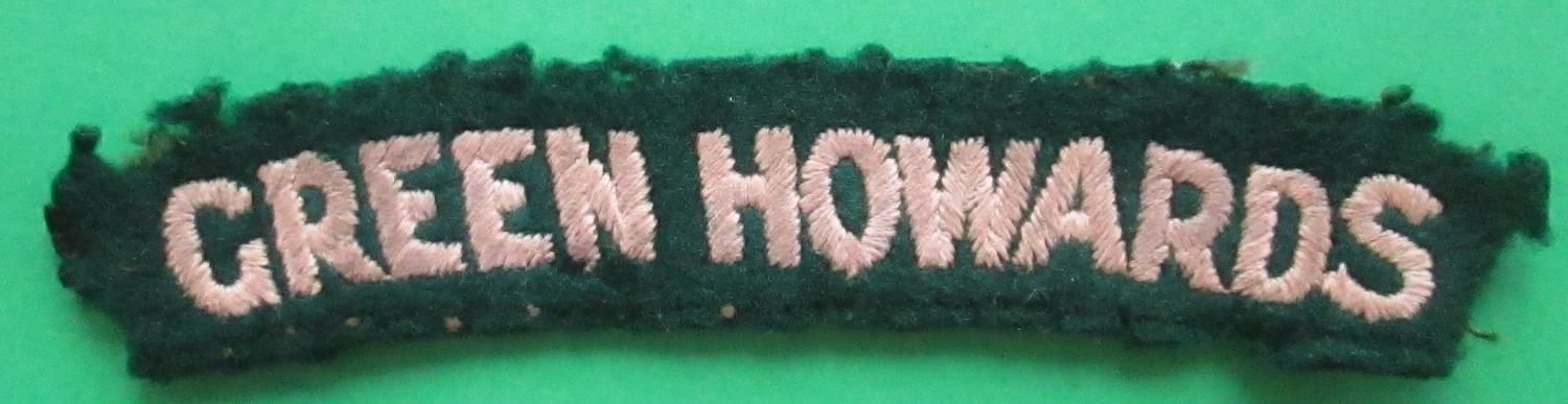 A LATE WWII/POST WAR GREEN HOWARDS SHOULDER TITLE